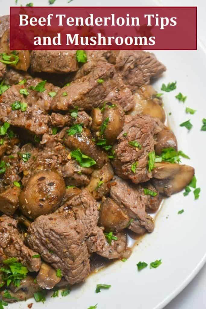 Beef Tenderloin Tips with mushrooms and garnished with parsleyr