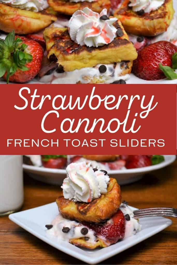 Strawberry French Toast with Cannoli Cream Filling